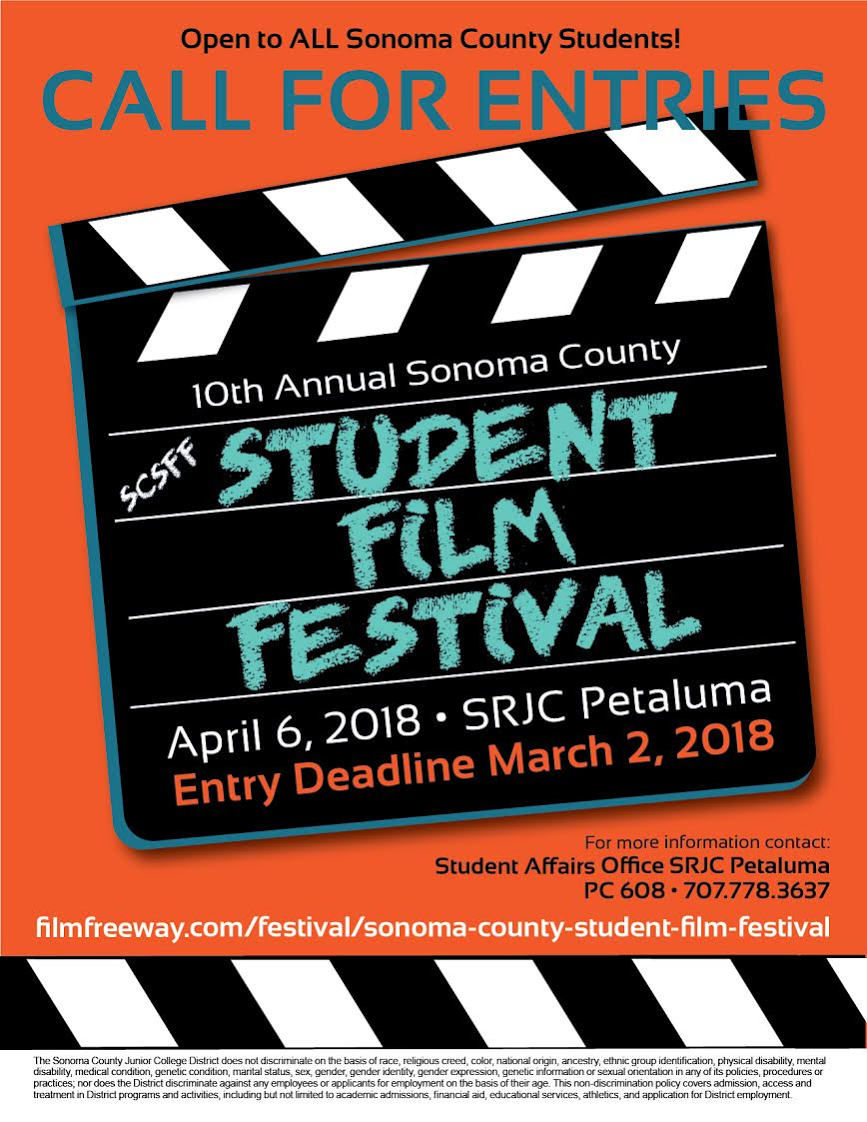 Call for Entries, 10th Annual Sonoma County Student Film Festival. April 6, 2018 SRJC Petaluma