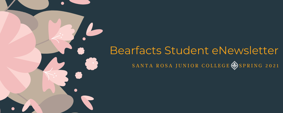 Bearfacts eNewsletter - Spring 2021 SRJC